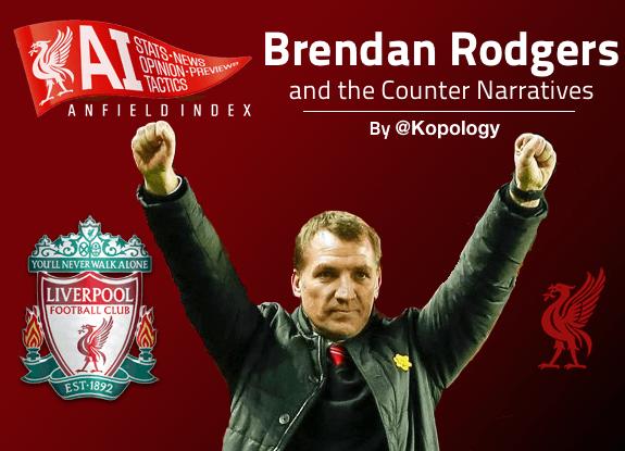 Brendan Rodgers Counter Narratives
