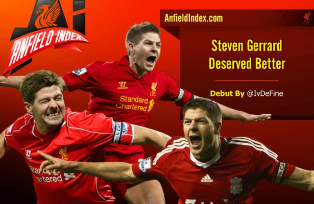 Gerrard Deserved