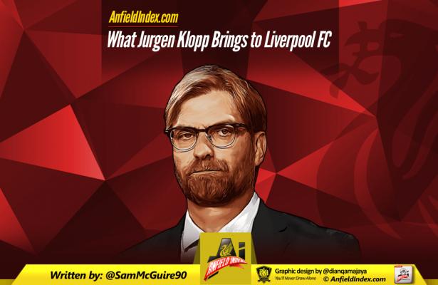 What Jurgen Klopp Brings To Liverpool FC