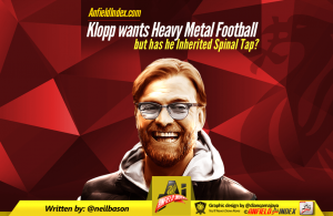 Klopp wants heavy metal football inherited Spinal tap