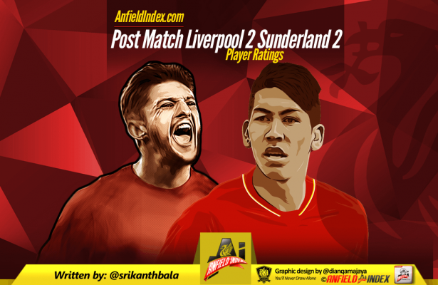Liverpool 2 Sunderland 2 Player Ratings