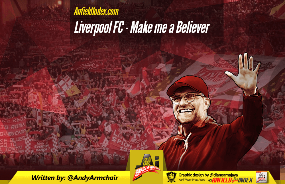 Liverpool FC - Make Me a Believer