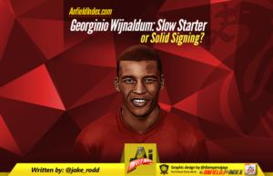 Georginio Wijnaldum - Slow Starter or Solid Signing
