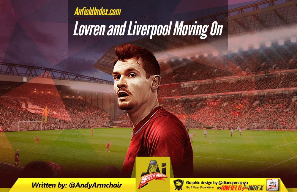 Lovren and Liverpool Moving On