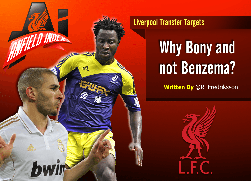 Why Bony and not Benzema?