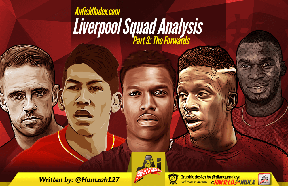 Liverpool Squad Analysis Part 3 - Forwards