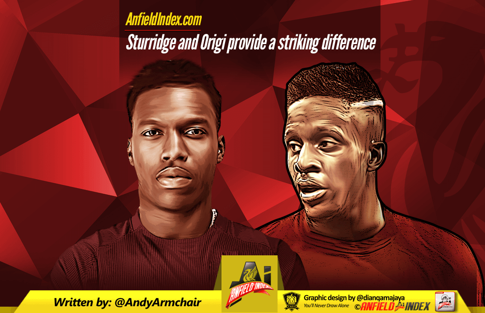 Sturridge and Origi provide a striking difference