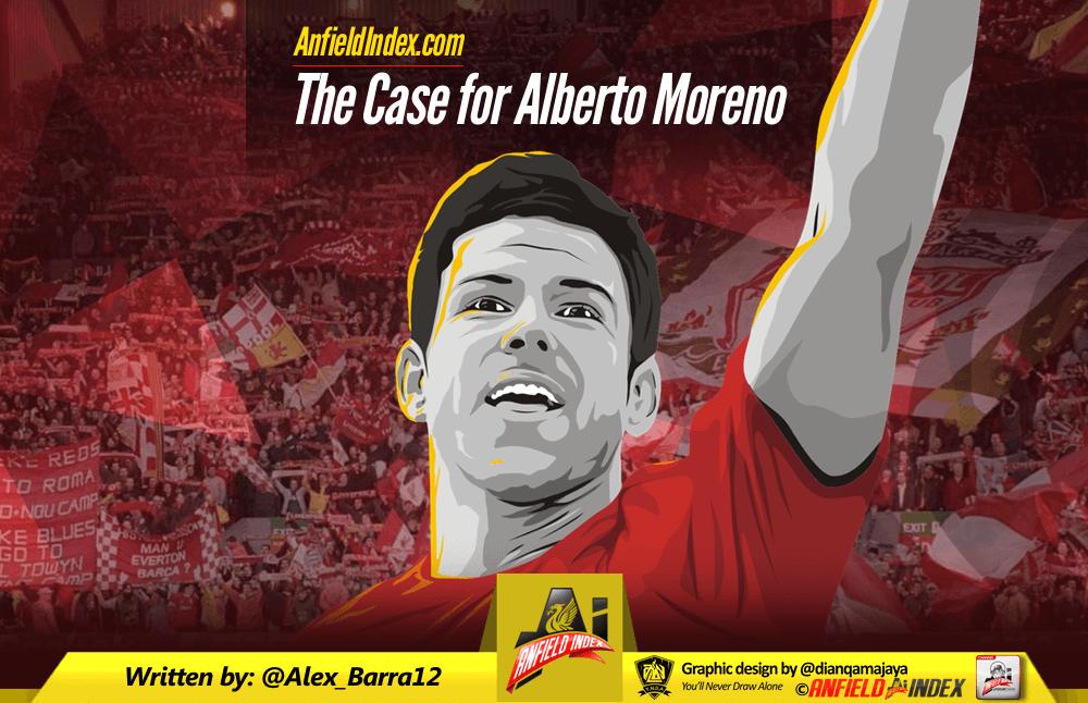 The Case for Alberto Moreno