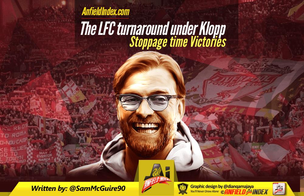 The LFC turnaround under Klopp - Stoppage time Victories
