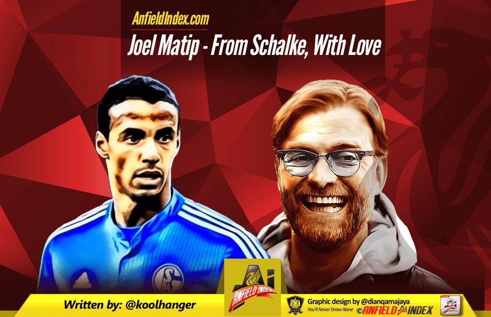 Joel Matip - From Schalke With Love