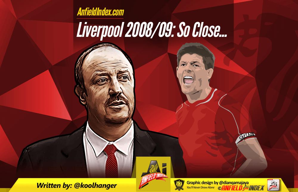 Liverpool 2008-09 So Close