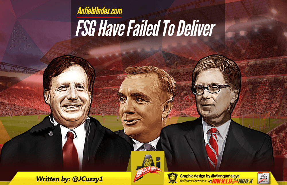 FSG Have Failed To Deliver