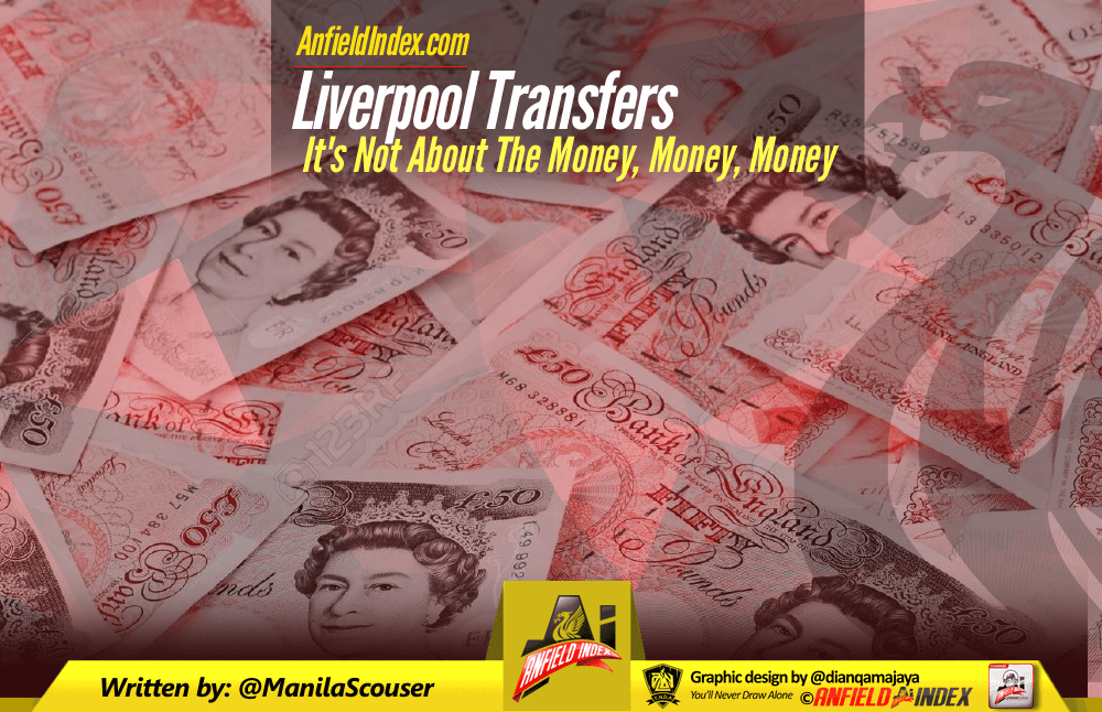Liverpool Transfers - Not about the Money Money Money