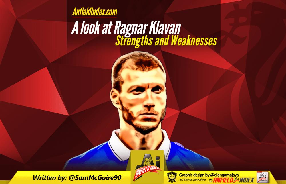A look at Ragnar Klavan - Strengths and Weaknesses