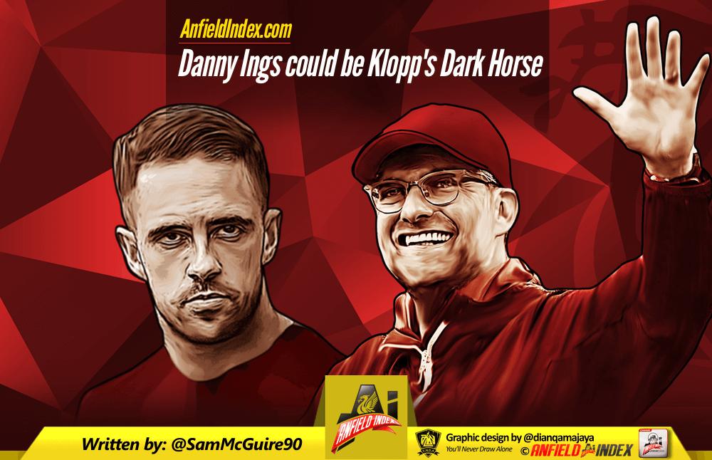 Danny Ings could be Klopp's Dark Horse