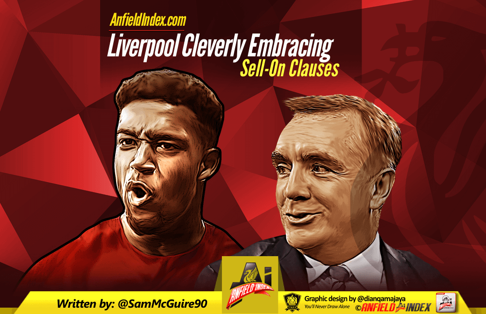 Liverpool Cleverly Embracing Sell-On Clauses