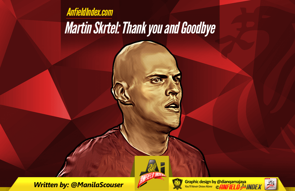 Martin Skrtel - Thank you and Goodbye
