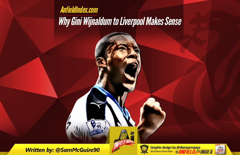 Why Gini Wijnaldum to Liverpool Make Sense