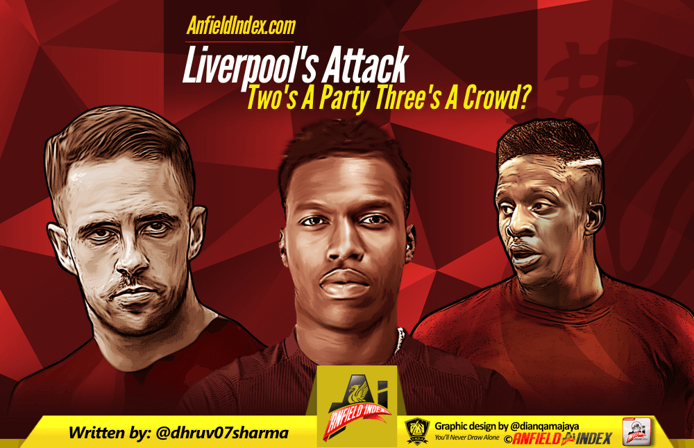 Liverpool Attack: Two's A Party Three's A Crowd?