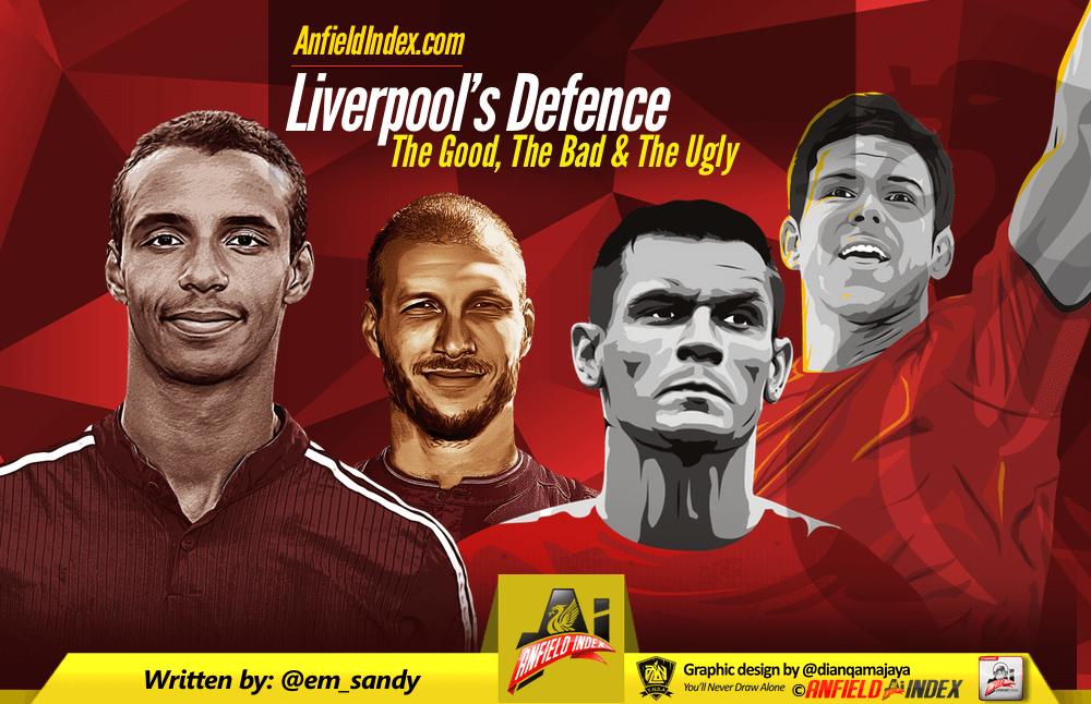 Liverpool Defence - Good Bad and Ugly