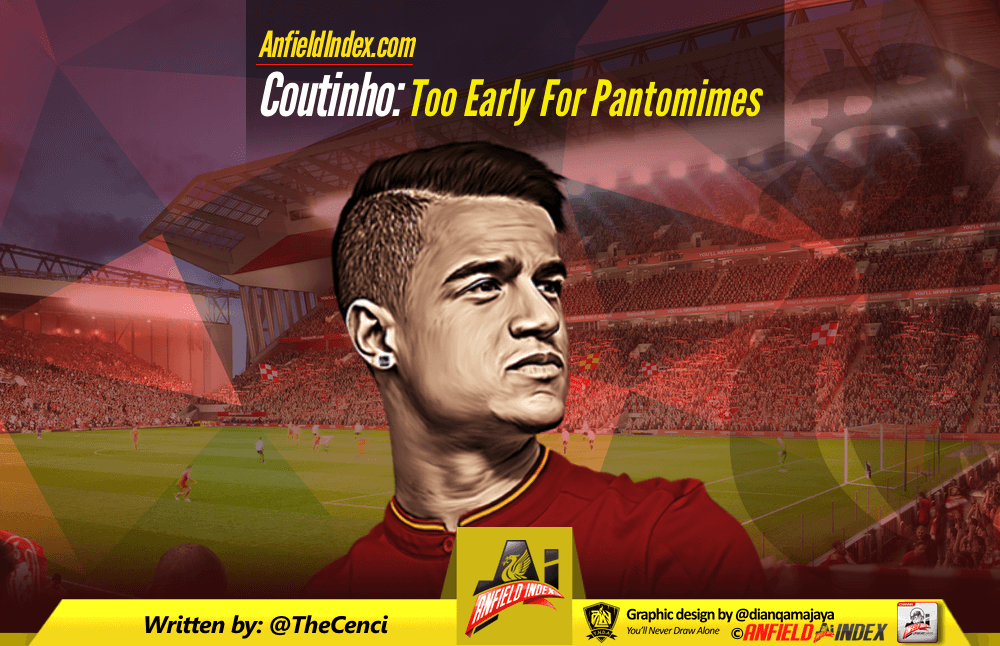 Coutinho too early for pantomimes anfield index for Farcical pantomime