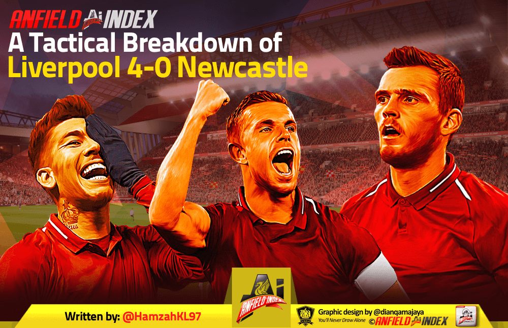 Liverpool 4-0 Newcastle: A Tactical Breakdown