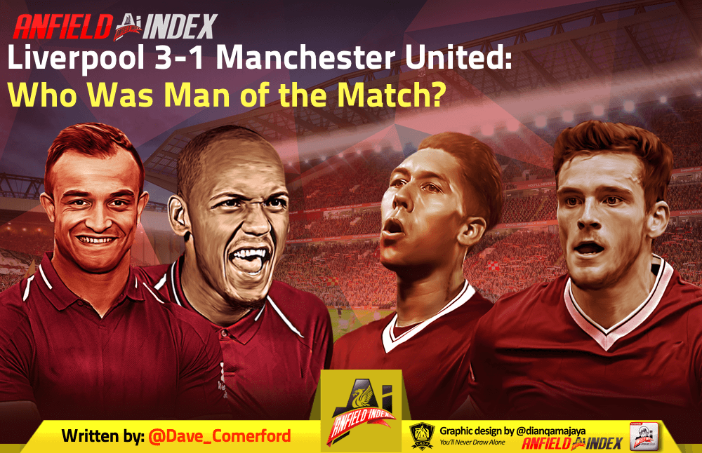 76a2f57e4 Liverpool 3-1 Manchester United: Who Was Man Of The Match?