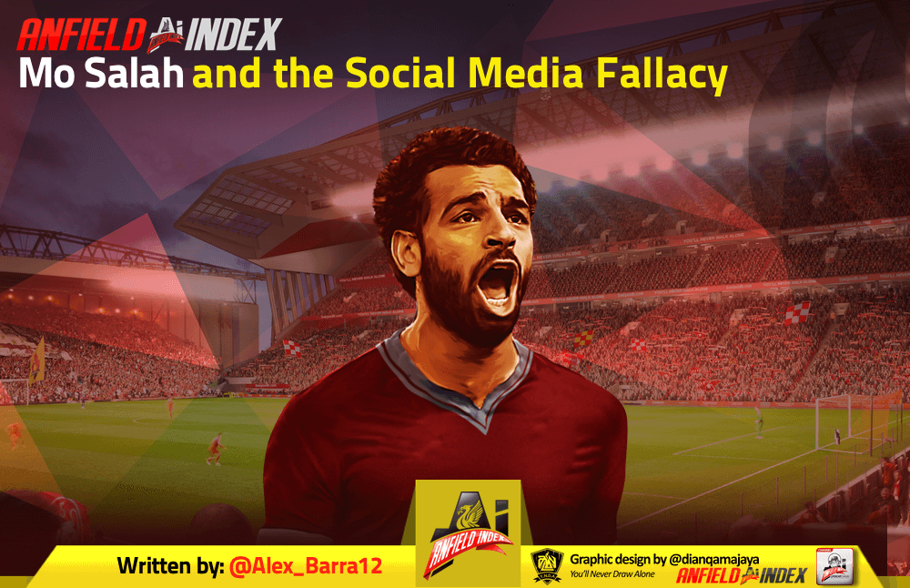 560935aa3df Mo Salah and the Social Media Fallacy