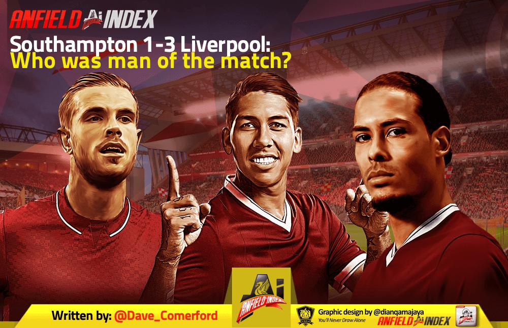 Southampton 1-3 Liverpool: Who was man of the match?